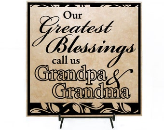 Greatest blessings Grandpa & Grandma Sign - Grandparents quote Sign, Pregnancy Announcement Gift, Grandma Nana Grandpa Papa Saying Gift