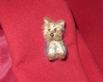 Your dog as a cute Pin / Custom  Needle Felted Portrait / Sculpture Brooch / example Silky Terrier