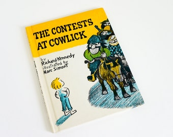 Vintage 1970s Childrens Book / The Contests at Cowlick by Richard Kennedy 1975 VGC Hc / A Boy Outwits A Gang Of Outlaws