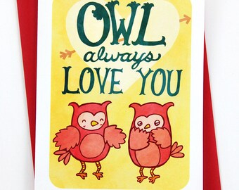 Owl always love you -Valentines day card funny valentine card boyfriend husband card for girlfriend valentine card friend owl valentine card