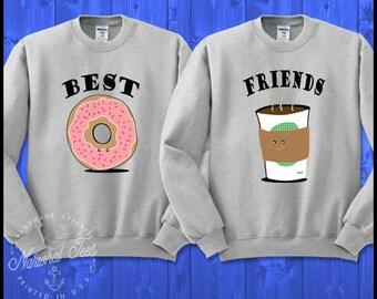 Best Friends Coffee Donut Crewneck Sweatshirt Funny Best Friends Shirt BFF Couples Gift for Friend Womens Girl
