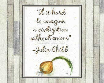 Julia Child Quote Kitchen Wall Art, ORIGINAL Watercolour Painting, Culinary Painting, Foodie Gift, Kitchen Decor, Chefs Gift