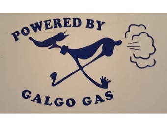 Funny Decal Sticker - Powered By Galgo Gas