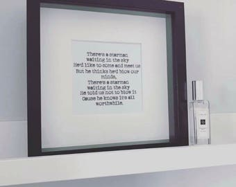 Starman black box frame with David Bowie lyrics 'starman' dresses in black box frame. Simple,minimal, bowie, art, print.