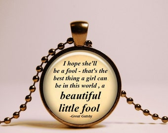 Beautiful little fool Great Gatsby Quote Pendant  Necklace, glass pendant,  quote Great Gatsby Jewelry best seller pendant - Black pendant