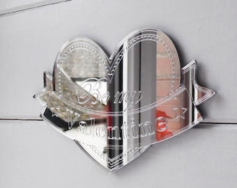 Heart & Banner BE MY VALENTINE Acrylic Mirror