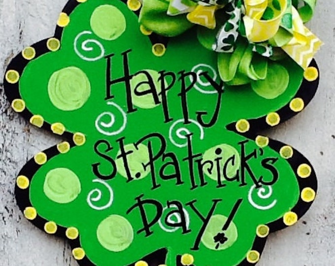 Happy st. Patricks sign, st. Patricks door hanger, luck of the Irish sign, four leaf clover sign