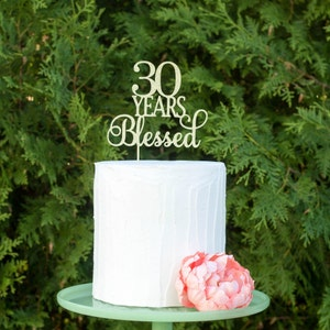 30 years blessed, 30th anniversary, 30 years loved, happy 30th, 30 and strong, diamond anniversary, 30th birthday decorations, 30th decor