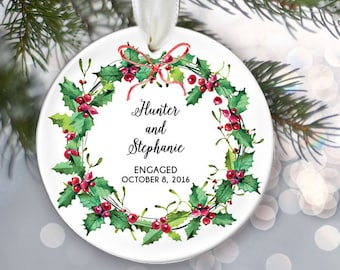 Engaged Ornament Personalized Christmas Ornament Engagement Ornament Christmas wreath Holly wreath Ornament Bridal Shower Gift OR787