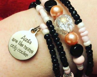 Aunts, Like Moms, Only Cooler - Bracelet