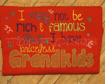 Customized GrandkidsT-Sweatshirt I May not be rich & famous but I have priceless grandkids