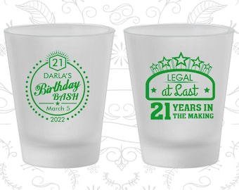 21st Birthday Frosted Shot Glasses, Legal at Last, Birthday Bash, Birthday Frosted Shot Glass (20167)