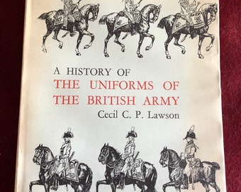 History of the Uniforms of the British Army by Lawson/1966/Vol IV/197 pages/Hardback/Free SH to US/Great Condition#630
