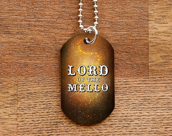 Lord of the Mello Dog Tag Necklace for Band Geeks