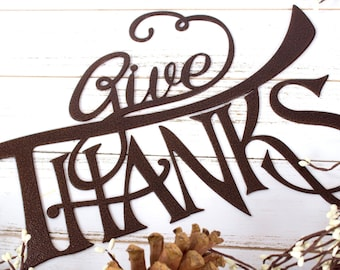 Give Thanks Thanksgiving Metal Sign - Copper, 15x10.5, Autumn Decor, Fall Sign, Thanksgiving Sign, Outdoor Sign