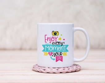 Enjoy Every Moment Mug // Gift For Her, Planner Gift, Mother's Day Gift