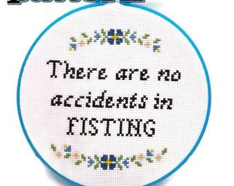 PDF Cross Stitch Pattern There are no accidents in fisting-Drag Queen Art-Gag Gift-DIY-Fisting Pattern-Drag Race Art-Sexual Pattern-Gag Gift