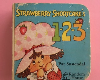 pat sustendal strawberry shortcake 1-2-3 chunky counting book