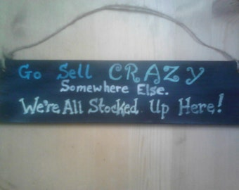 Crazy All Stocked up Here Funny Wood sign, Crazy Chalk Sign Wall Decor, Crazy Family Wood Sayings Sign, Wood Quote Sign, Crazy Wall Art Sign