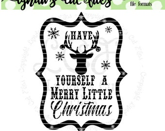 Have yourself a merry little christmas//Christmas// SVG//EPS//DXF digital download cut file