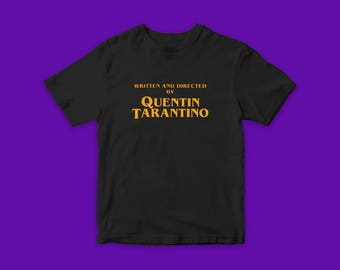 Written and Directed by Quentin Tarantino original text movie t-shirts best cool gift vintage rare tee pam grier de niro samuel l jackson