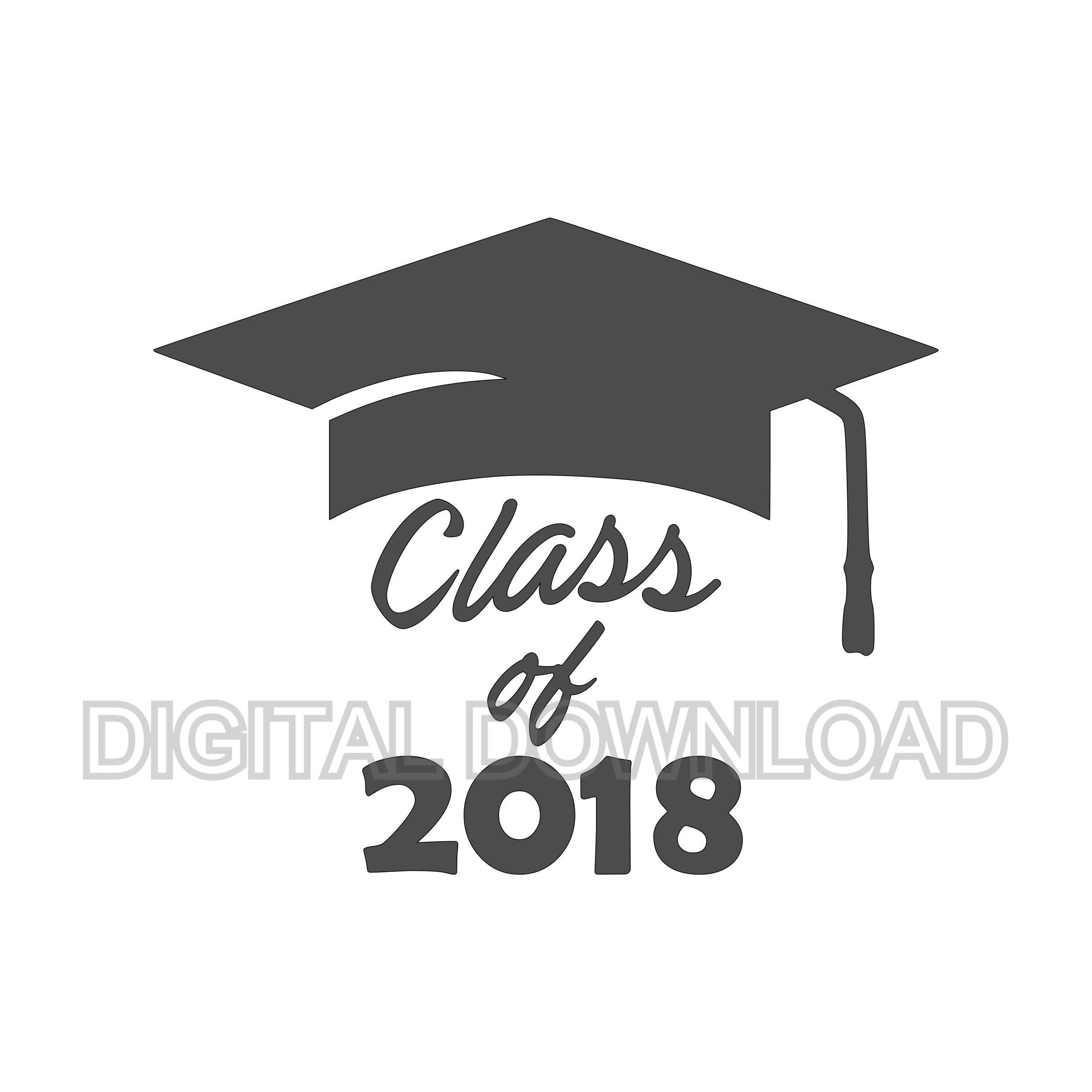 Class of 2018 graduation cap SVG, DXF, EPS, png Files for Cutting ...