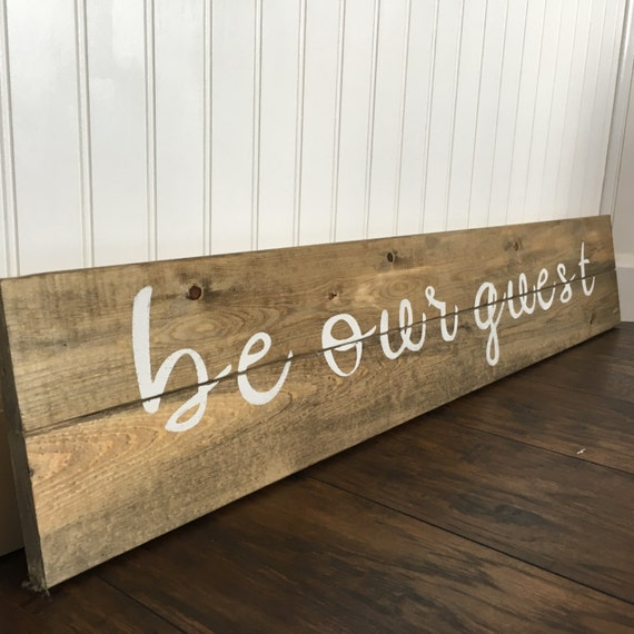 Guest Room Sign Decor: Be Our Guest Sign Guest Bedroom Rustic Wall Decor Rustic