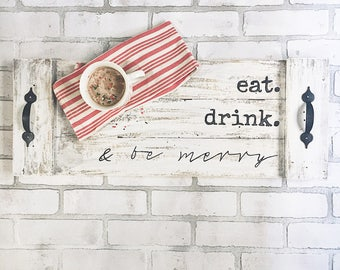 WOOD TRAY with handles - Eat Drink and Be Merry - Wood Christmas Decor- Rustic Tray - Tray for Ottoman - Handpainted - Personalized Gift