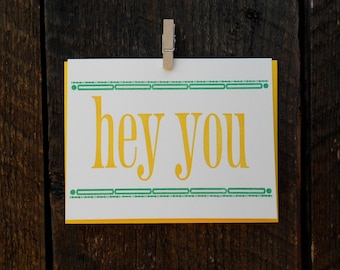Hey You Letterpress Card