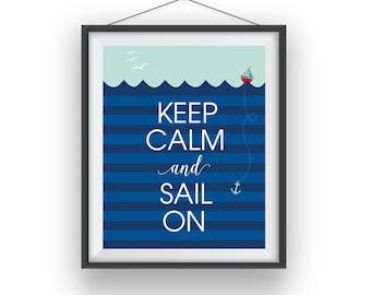 keep calm and sail on print, sail boat nautical print, sailor boy room art, sea playroom decor, digital print, boys nursery, 8x10