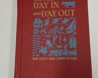 The New Day In and Day Out Alice and Jerry Books Basic Reader