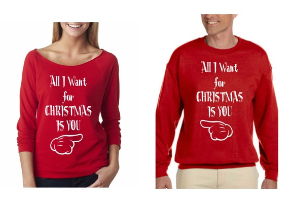 All I Want for Christmas Is You. Couple Sweaters for Ladies and for Men. Terry Raw Edge 3/4-Sleeve Raglan Ladies Mens Crewneck Sweater. Cozy