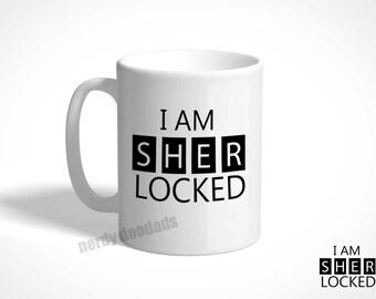 SHERLOCK Inspired Coffee Mug, Sherlock Mug, I Am Sher Locked Coffee Mug, Sublimated Coffee Mug, Ceramic Coffee Mug, Sherlock Fandom