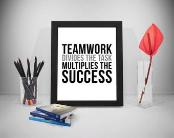 Teamwork Divides The Task Multiples The Success, Team Work Quotes, Team Work Poster, Teamwork Quote, Teamwork Poster, Office Wall Art