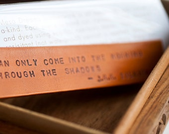 "Leather bookmark - ""You Can Only Come to the Morning Through the Shadows"" - J.R.R. Tolkien quote Bookmark - Made to Order"
