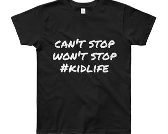 Can't stop Youth Short Sleeve T-Shirt