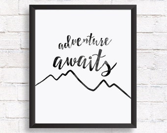 Adventure awaits print quote / Kids room print / Printable wall art /  Inspirational quote home decor / print quotes