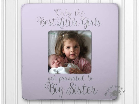 Big Sister Gift Big Sister Frame New Sibling Gift Only the