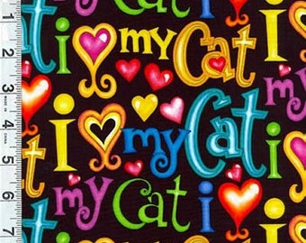I Love My Cat - I Heart My Cat bright color words on Black Quilt Cotton Fabric
