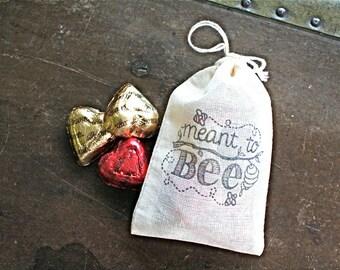 Wedding favor bags, set of 50, cotton favor bags, hand stamped, Meant to Bee, cloth favor bags, party favor bag, bridal shower favor bag
