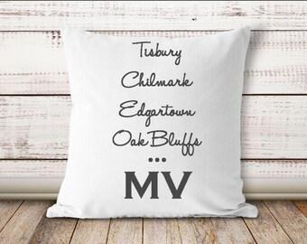 Martha's Vineyard Pillow, Tisbury, Chilmark, Edgartown, Oak Bluffs, New England Decor, Beach Pillow, Vacation House, Massachusetts