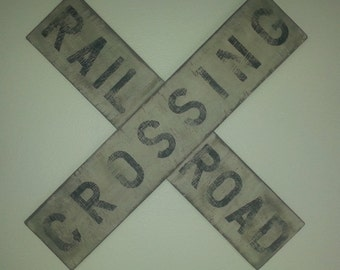 Distressed Vintage look Railroad Crossing sign/Train/Transportation