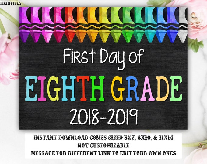 First Day of School Sign, First day of Eighth Grade Sign, 8th Grade, Eighth Grade, Chalkboard Sign, INSTANT Download, 8th, First Day Sign