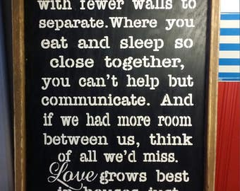 Love Grows Best In Little Houses Wooden Sign / Wall Decor / Housewarming Gift .
