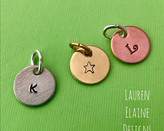 Custom Hand Stamped Circle Initial Charms- In Copper, Aluminum, or Brass