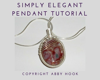 Simply Elegant Pendant, Wire Jewelry Tutorial, PDF File instant download with bonus chain pattern, learn to make jewelry