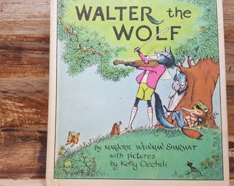 Walter the Wolf, 1975, Marjorie Weinman Sharmat, Kelly Oechsli, vintage kids book