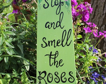 Stop and Smell the Roses sign, Hand Painted Garden plaque, Recycled fan blade, Patio decoration, Repurposed ceiling fan blade, Green Garden