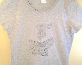 """Epic """"Not All Who Wander Are Lost"""" T-Shirt, The Hobbit Inspired Women's Shirt, J. R. R. Tolkien Inspired T-Shirt, Lord of the Rings T-Shirt"""
