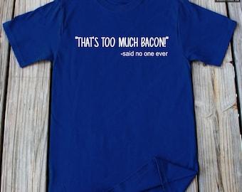 Bacon T-Shirt Foodie Shirt Funny Shirt Gift For Husband Gift Shirt Anniversary Gift Birthday Gift Funny Shirt Bacon Lover Shirt Bacon Shirt